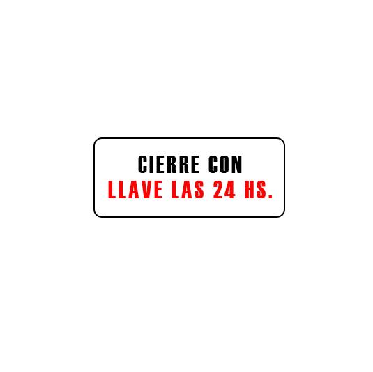 CARTELES AUTOADHESIVOS CIERRE CON LLAVE LAS 24 HS