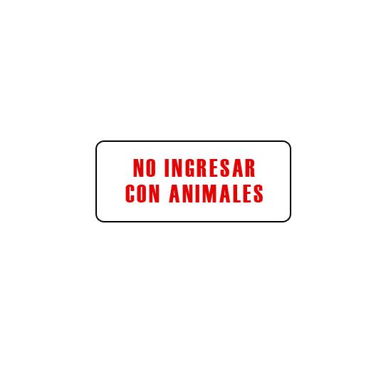 CARTELES AUTOADHESIVOS NO INGRESAR CON ANIMALES